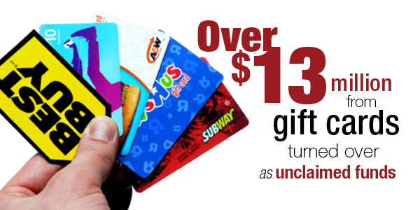 Over $13 million from gift cards turned over as unclaimed funds.